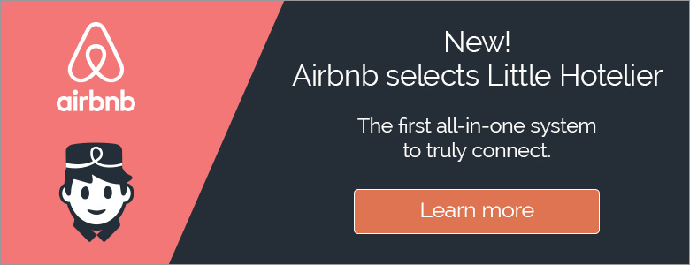 Why Connecting To Airbnb Will Benefit Your B B Little Hotelier